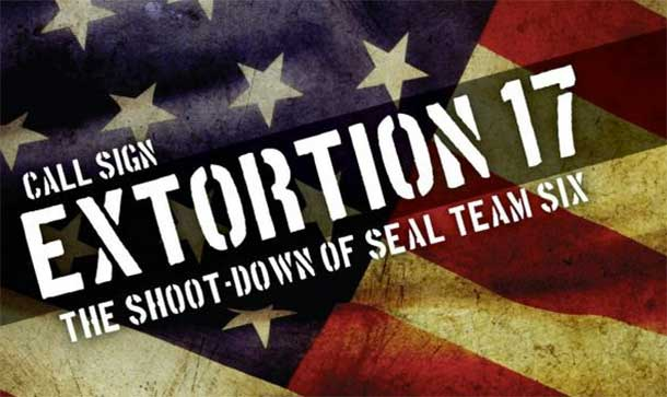 Treason & the Sacrifice of SEAL Team Six on Extortion 17 - The