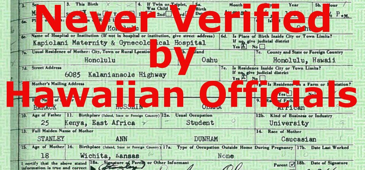 Hawaii Never Verified Obamas Birth Certificate The Washington